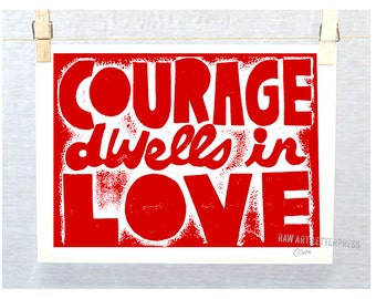Wall Quotes, Valentine's Gift Idea, Courage, Print, Sympathy Gift, Survivor Gift, Recovery, 12 Step, Wall Art
