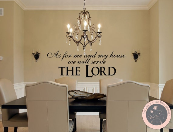 Christian Wall Decal   As For Me And My House We Will Serve The LORD    Vinyl Wall Decal   Christian Scripture Wall Decal