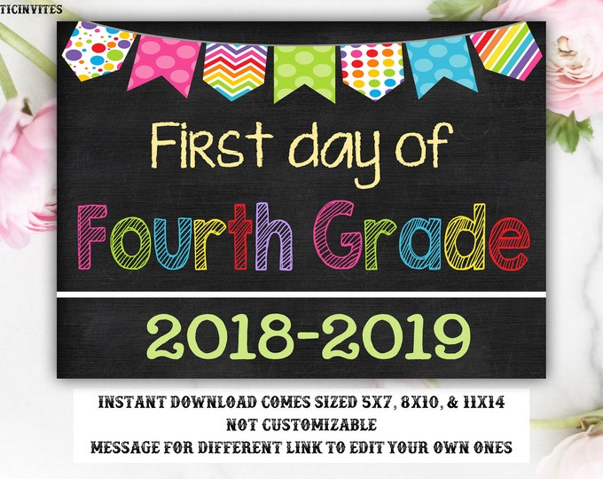 First Day of Fourth Grade Sign, Instant Download, First Day of School Chalkboard, Three Sizes, First Day of School. Chalkboard Sign, 4, DIY
