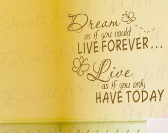Dream as if You Could Live Forever Inspirational Motivational Wall Decal Vinyl Lettering Decoration Quote Sticker Art Letters Decor I39