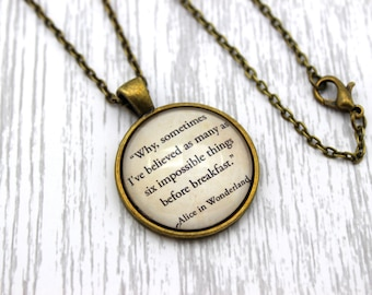 Alice in Wonderland, 'Six Impossible Things Before Breakfast', Lewis Carroll Quote Necklace or Keychain, Keyring.
