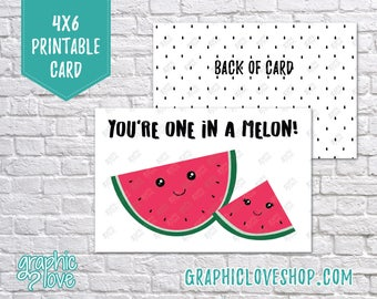 Digital 4x6 You're One in a Melon Kawaii Watermelon Birthday Card - Folded & Postcard | High Res JPG Files, Instant Download, Ready to Print