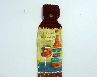 Crochet Top Hanging Kitchen Towel Funny Wine is The Answer What Was The Question?