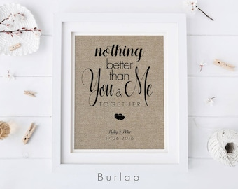 Nothing Better Than You And Me Together • Gift for Husband or Wife • Couples Anniversary or Engagement Gift • Girlfriend or Boyfriend Gift