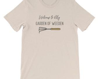 Garden of Weeden Funny Gardening Gift Shirt