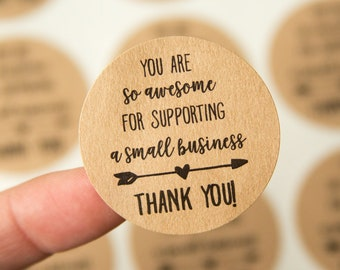 Thank you for supporting a small business - You are so awesome - Small Business Packaging - Thank You Stickers - 30 Pieces - 1.5 Inches