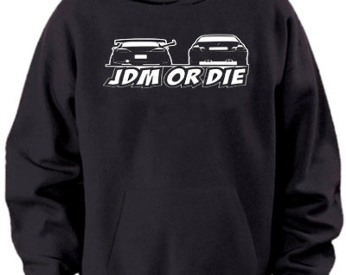 JDM or DIE  Black White Hooded Sweatshirt