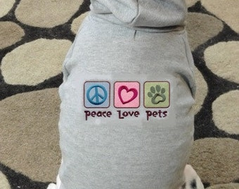 Peace Love Pets - Dog Hoodie Sweatshirt