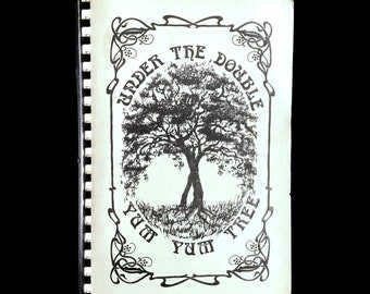 Vintage Local Cookbook, Under the Double Yum Yum Tree, Recipes, Southern Cooking, Community Cookbook, Huntsville Alabama, Spiral Bound