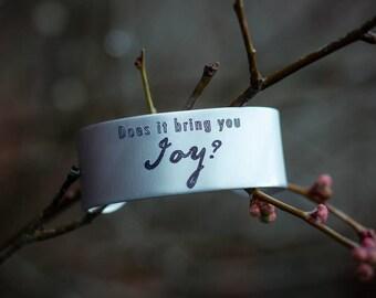 Does It Bring You Joy? Engraved Bracelet Cuff