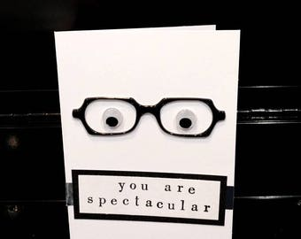 Silver and Black Handmade You are Spectacular Card with Glasses