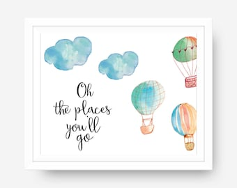 Nursery Decor, Baby boy, Hot Air Balloon Oh the Places You'll Go, Dr. Suess, Nursery Wall Art Print Art, Baby Girl Room, Digital Download