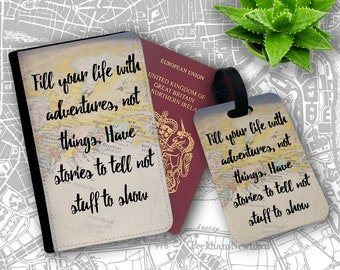 Fill Your Life With Stories Not Things Adventure Passport Holder Flip Cover Case And Luggage Tag