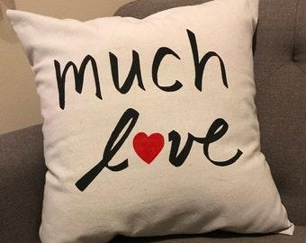 Much Love pillow