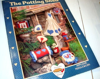 The Potting Shed, Country Collection, Applique, Needlework, Dumplin Design, Ribbons, Lace, Soft Jar Door Stop, Heart Apron, Pillow  (696-15)