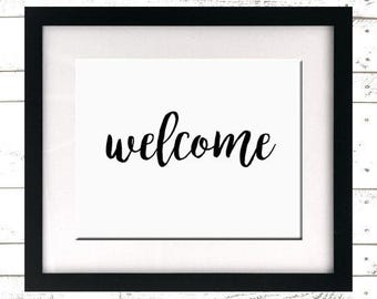 INSTANT DOWNLOAD - Welcome Printable - Wedding Sign - Housewarming Gift - Welcome Sign - Home Decor