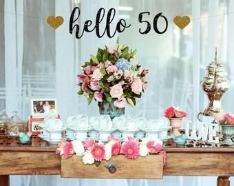 Hello 50 Birthday Banner, 50 and Fabulous, 50th Birthday Decoration, 50th Birthday Banner, 50th Birthday, Fifty Party Happy Birthday