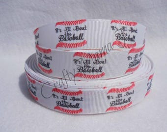 """SALE Baseball """"It's All About the Baseball"""" themed 7/8"""" Grosgrain Ribbon by the yard. Choose between 3/5/10 yards."""