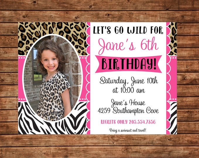 Girl Invitation Animal Print Wild Zoo Birthday Party - Can personalize colors /wording - Printable File or Printed Cards