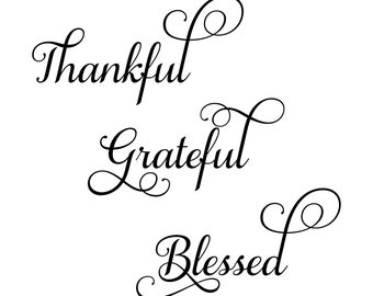 Digi-tizers Thankful Grateful Blessed 2 SVG, JPG, Pdf, cutting file, card stock, vinyl, decals, HTV, Cricut, Cameo,  Laser engraving, Vector