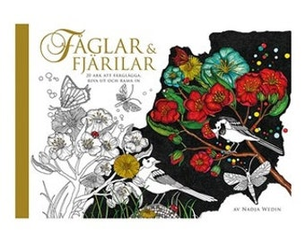 Faglar & Fjarilar Birds and Butterflies coloring book by Nadja Wedin : 20 sheets to color, tear out and frame - Swedish Sweden coloring book