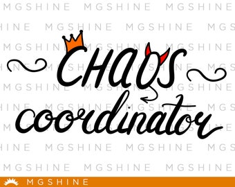 chaos coordinator SVG files for Cricut and Silhouette - chaos coordinator png clipart - chaos coordinator dxf vector files - TS67