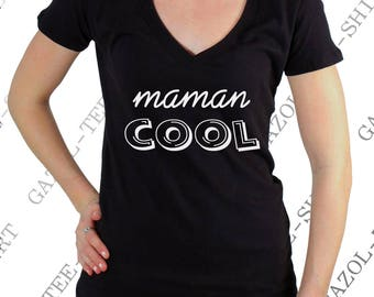 """Tee-shirt """"maman cool"""". Idée cadeau fête des mères."""