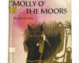 Vintage 1960s Children's Book - Molly O' the Moors - written and illustrated by Charles Keeping - A story of a pony