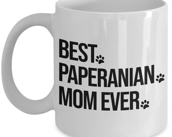 Paperanian Mug, Paperanian Gift, Paperanian Dog, Best Paperanian Mom Ever, Gift for Mom