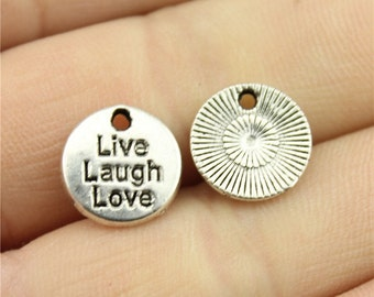 10 Live Laugh Love Engraved Charms Antique Silver Tone Charms (1B-166)