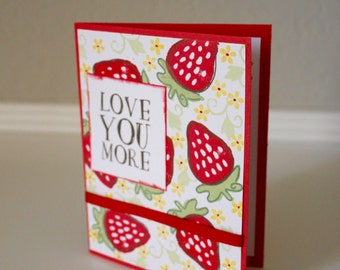 Handmade card - Love You More - Strawberries and Red Ribbon