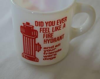 last chance Vintage FUNNY Fire Hydrant coffee MUG