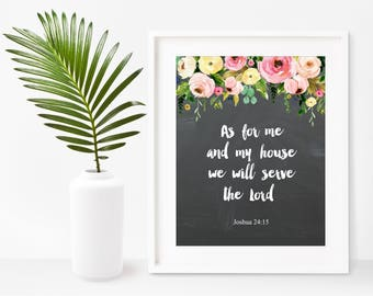 As For Me And My House We Will Serve The Lord,  Bible Verse Print, Scripture Printable, Christian Wall Art, Instant Download, Home Decor
