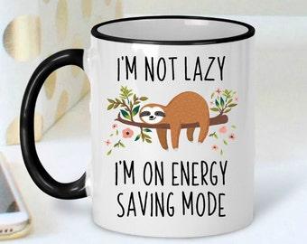 Sloth Mug - Sloth Coffee Mug - Sloth Gift - Funny Sloth Mug - Funny Coffee Mug - Funny Sloth Gifts - Cute Sloth Mug - Sloths - Gift for Her