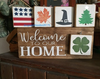 Welcome Sign O To Our Home Interchangeable Ornaments Seasonal Rustic