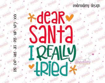Dst,exp,hus,jef,vip,vp3,xxx,pes -197- Dear Santa, I really tried, embroidery, holidays seasons, christmas.