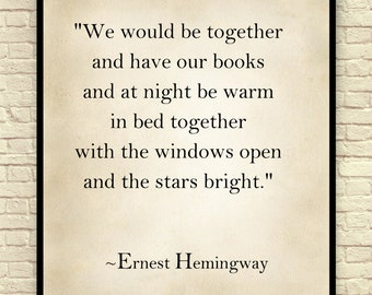 Ernest Hemingway, Ernest Hemingway Quote, Art Print Quote, Classic Literature, Gift For Book Lovers, Custom Wall Art