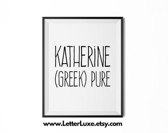 Katherine Name Meaning Art - Printable Baby Shower Gift - Nursery Printable Art - Digital Print - Nursery Decor - Typography Wall Decor