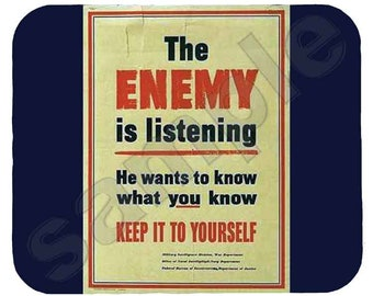 Mouse Pad; Enemy Is Listening