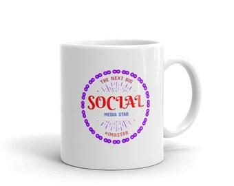 The Next Big Social Media Star - Social Media-Themed Coffee Mug
