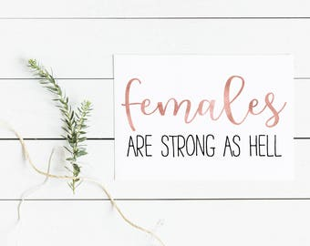 Unbreakable Kimmy Schmidt Females are Strong as Hell Print- Kimmy Schmidt Poster, Kimmy Schmidt Print, Kimmy Schmidt Art, Kimmy Schmidt Gift