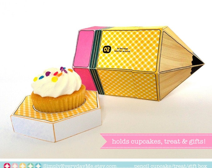 Pencil Cupcake Box - personalize for teacher gifts, back to school, teacher appreciation - INSTANT Download DIY Printable PDF Kit