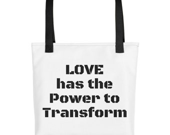 Love has the Power to Transform Tote bag