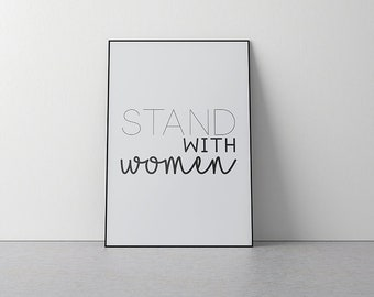Stand With Women Print