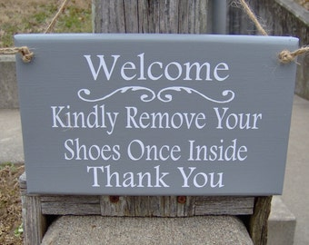 Welcme Kindly Remove Shoes Once Inside Thank You Gray Wood Vinyl Home Sign Take Off Shoes Houswarming Home Decor Personalized House Signs