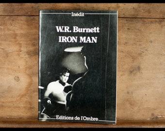 W.R BURNETT / Iron Man / Editionen des Schattens / 1988