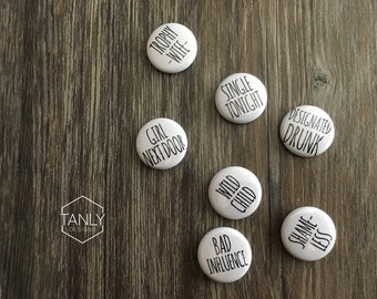 """Funny Naughty Bachelorette Party 1"""" Button Pins Set of 7"""