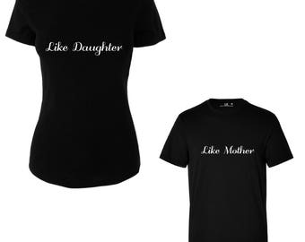 Like Mother Like Daughter T/Shirt Funny - Tees - Mum Daughter Tops - Pack of TWO