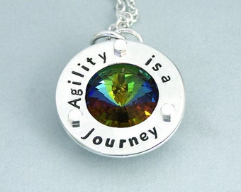 Agility is a Journey - Swarovski Crystal Necklace - Hand Stamped Sterling Silver - Motivational Jewelry - Canine Agility Necklace