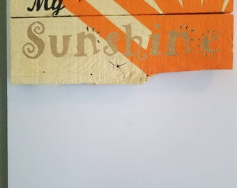 You Are My Sunshine Hand Painted Wood Sign To Brighten Your Day
